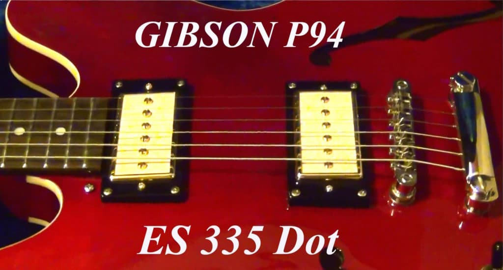 gibson es 335 p 94 pickups gitarre bass. Black Bedroom Furniture Sets. Home Design Ideas