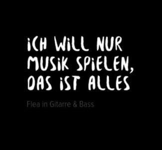 Zitat von Flea