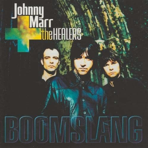 Johnny Marr und The Healers: Boomslang Cover