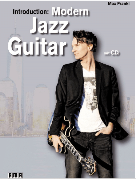 Modern Jazz Guitar von Max Frankl