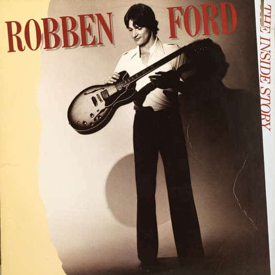 Gibson ES Birthday Robben Ford The Inside Story 1979 COVER