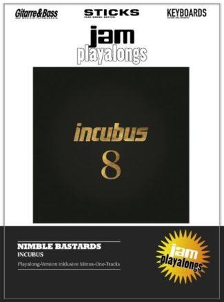 Incubus - Nimble Bastard