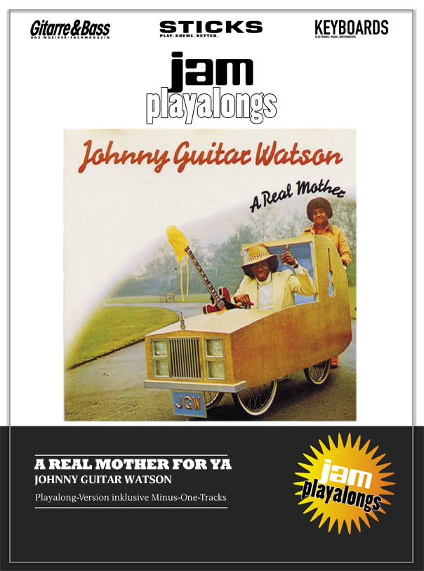 Produkt: A Real Mother For Ya – Johnny Guitar Watson